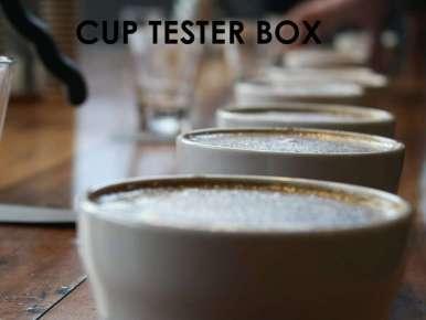 Box Café Prêt à Offrir CUP TESTER